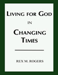 Living for God In Changing Times