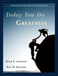 Today You Do Greatness